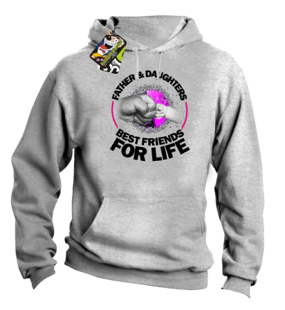 Father and Daughters best friends for life - Bluza męska z KAPTUREM