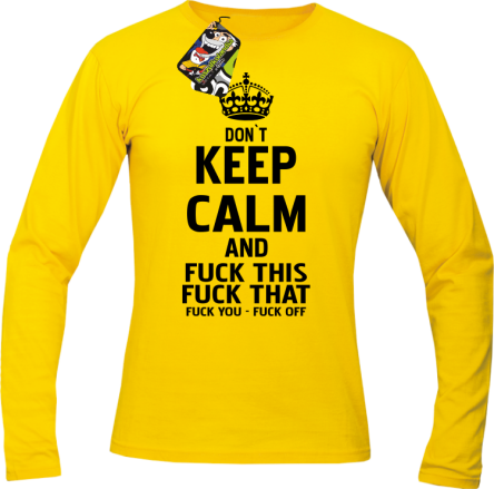 Dont Keep Calm and Fuck this Fuck That Fuck You Fuck Off - Longsleeve męski żółty