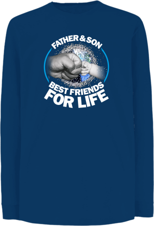 Father & son best friends for life - Longsleeve dziecięcy