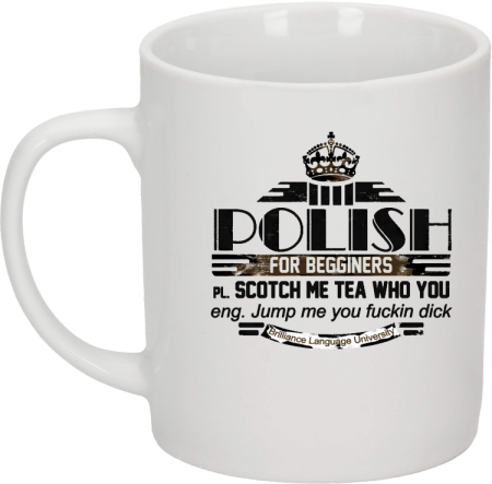 POLISH for begginers Scotch me tea who you - Kubek ceramiczny