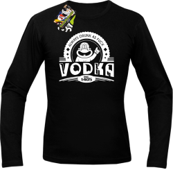 Vodka Always Drunk as Fuck - Longsleeve męski czarny