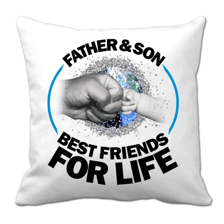 Father & son best friends for life - Poduszka